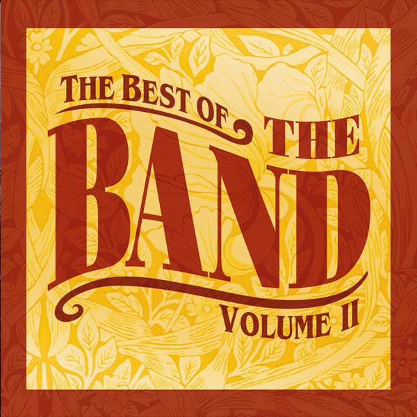 The Best of The Band Vol II