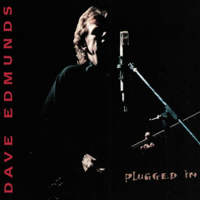 Dave Edmunds Plugged In Cover