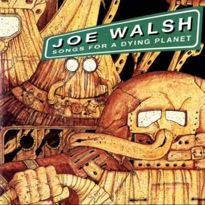 joe-walsh-songs-from-a-dying-planet
