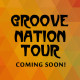 Groove Nation Tour Coming Soon Post copy